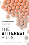 The Bitterest Pills: The Troubling Story of Antipsychotic Drugs