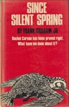 Since Silent Spring