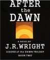 After the Dawn (Legend of the Dawn #2)