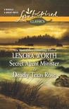 Secret Agent Minister and Deadly Texas Rose