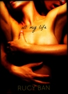 All My Life by Rucy Ban
