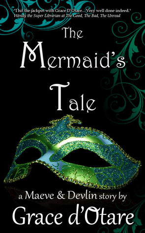 The Mermaid's Tale by Grace D'Otare