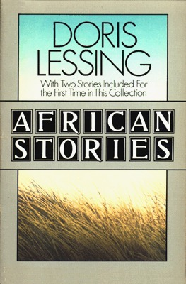 African Stories by Doris Lessing