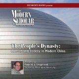 The People's Dynasty: Culture and Society in Modern China