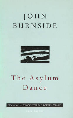 The Asylum Dance by John Burnside