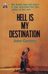 Hell Is My Destination