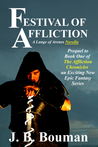 Festival of Affliction (Novella Prequel to Book 1 of The Affliction Chronicles)