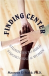 Finding Center: Building Identity and Confidence in Girls' and Womens' Lives