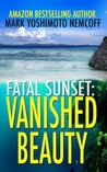 Vanished Beauty (Fatal Sunset)