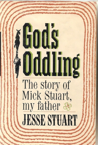 God's Oddling, the story of Mick Stuart, My Father