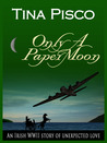 Only a Paper Moon