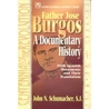 Father Jose Burgos: A Documentary History with Spanish Documents and Their Translation