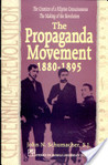 The Propaganda Movement, 1880-1895: The Creation of a Filipino Consciousness, The Making of a Revolution (Revised Edition)