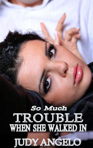 So Much Trouble When She Walked In (The Bad Boy Billionaires, #11)