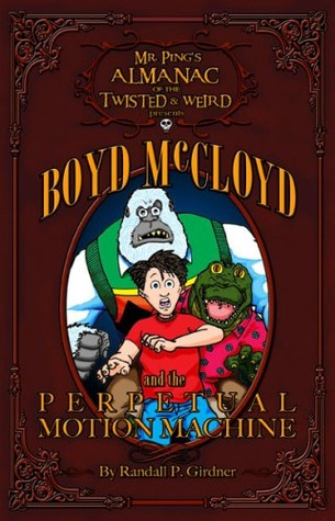 Boyd McCloyd and the Perpetual Motion Machine