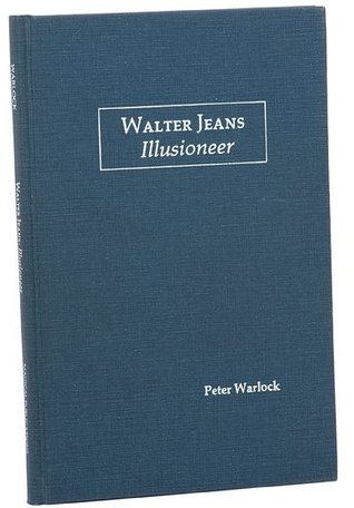 Walter Jeans: Illusioneer (Magical Pro Files)