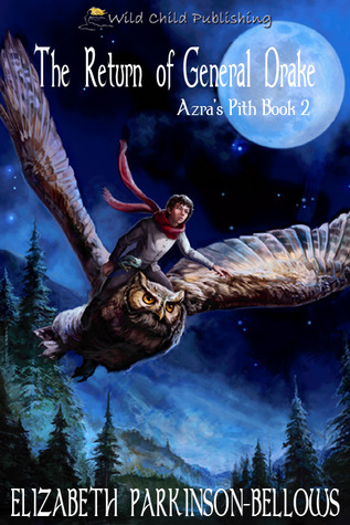 The Return of General Drake (Azra's Pith, Book 2)