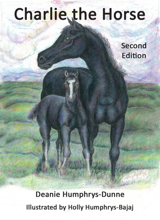 Charlie the Horse by Deanie Humphrys-Dunne