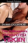 The Billionaire's Unwanted Virgin