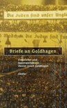 Briefe an Goldhagen