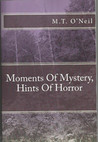 Moments Of Mystery, Hints Of Horror
