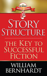 Story Structure: The Key to Successful Fiction (Red Sneaker Writers Series #1)