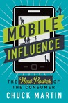 Mobile Influence: The New Power of the Consumer
