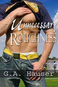 Unnecessary Roughness by G.A. Hauser