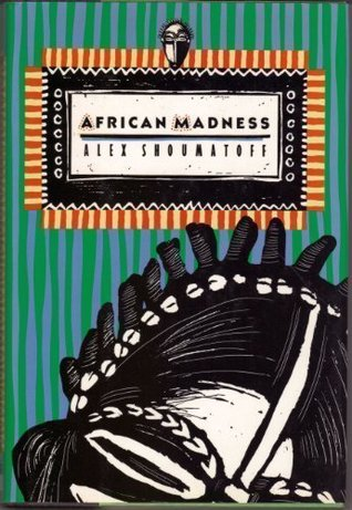 African Madness