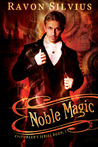 Noble Magic (Enforcers, #1)