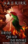 Drop Dead Demons (Divinicus Nex Chronicles, #2)