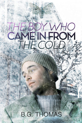The Boy Who Came In From the Cold (The Boy Who Came in From the Cold #1)