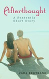 Afterthought with Bonus Content (The Sententia, #1.5)