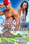 Days of Southern Comfort