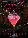 Trouble Brewing (Shakespeare Sisters, #2)