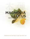 Magnolia and Lotus: Selected Poems of Hyesim
