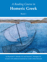 A Reading Course in Homeric Greek, Book 1