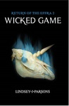 Wicked Game (Return of the Effra #2)