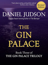 The Gin Palace (The Gin Palace Trilogy, #3)