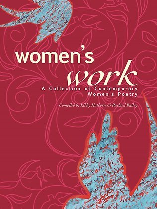 Women's Work: A Collection of Contemporary Women's Poetry
