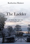The Ladder (A Wiener Blut Short Story)