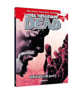 Demasiado Lejos Parte 2 (The Walking Dead, #26)