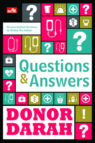 Questions & Answers: Donor Darah (Questions & Answers)