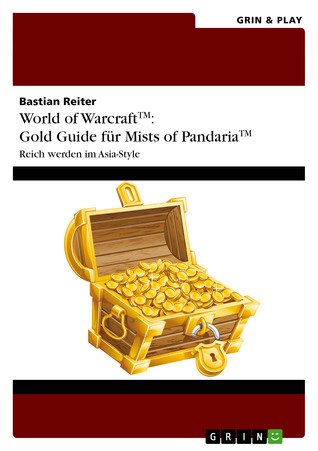 World of Warcraft: Gold Guide für Mists of Pandaria