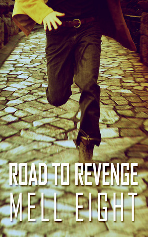 Road to Revenge (Road To #1)