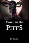 Down In The Pitts