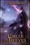 Circle of Thieves (Legends of Dimmingwood, #3)