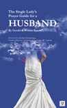 The Single Lady's Prayer Guide for a Husband