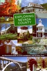 Exploring Nevada County: An Illustrated Guide to Local Landmarks and Historic Sites