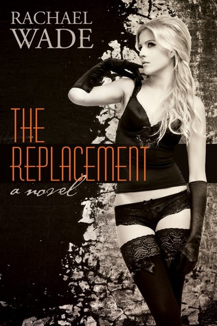 The Replacement (The Replacement #1)